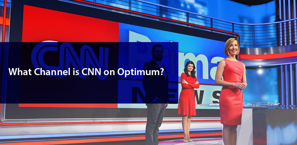 What Channel İs Cnn On Optimum