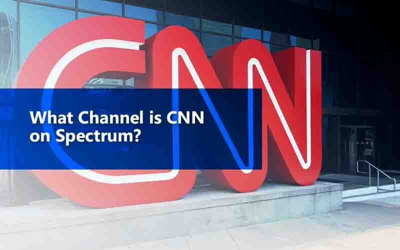 What Channel İs Cnn On Spectrum