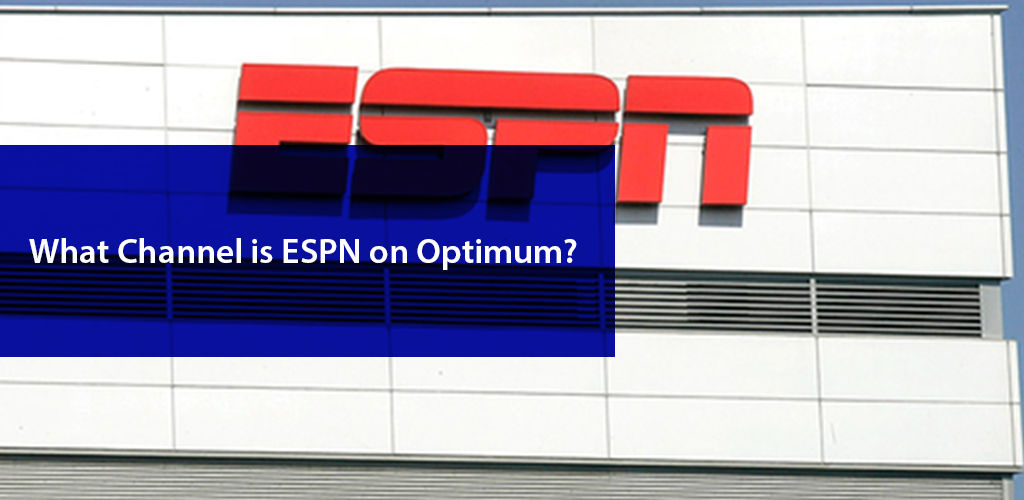 What Channel İs Espn On Optimum