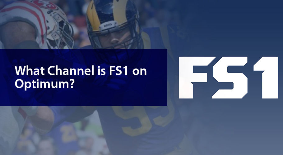 What Channel İs Fs1 On Optimum