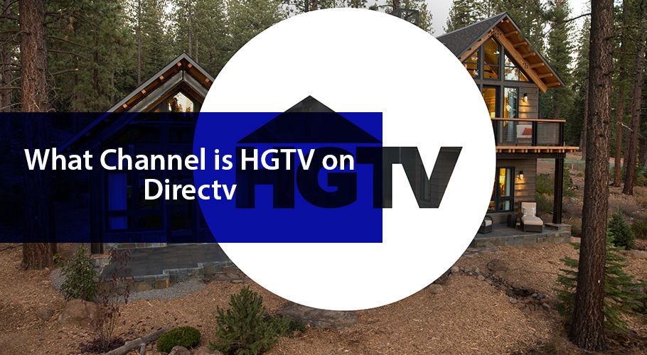 What Channel Is Hgtv On Directv