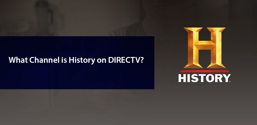 What Channel Is History On Directv