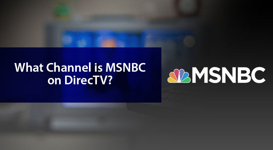 What Channel İs Msnbc On Directv