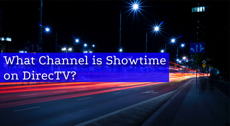 What Channel İs Showtime On Directv