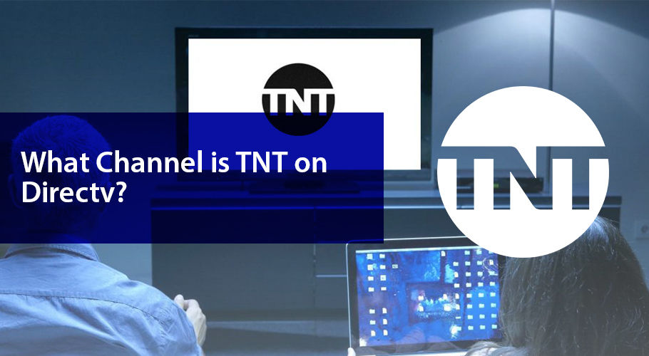 What Channel Is Tnt On Directv