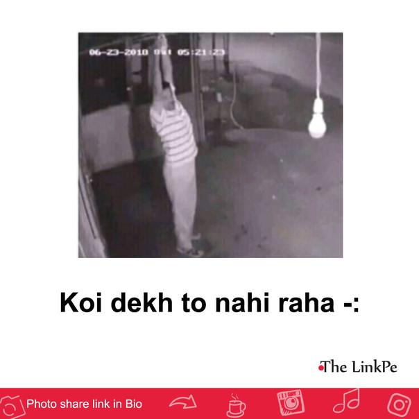 Koi dekh to nahi raha -: