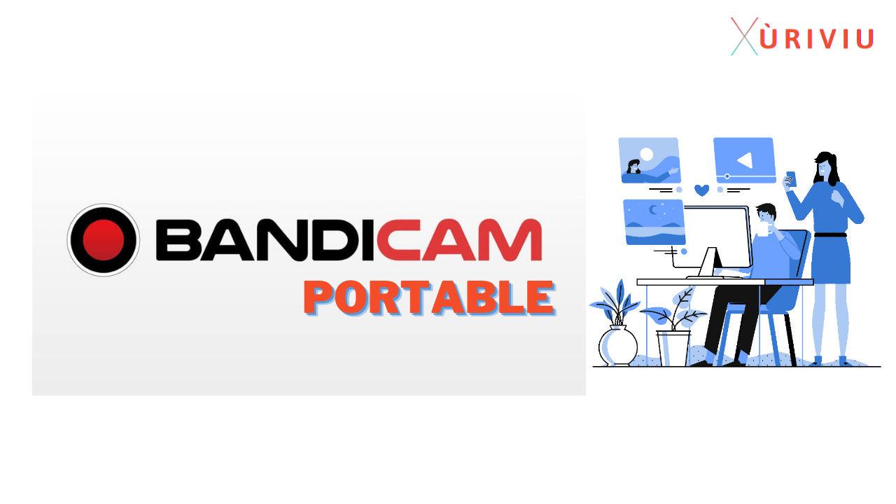 bandicam portable mới nhất
