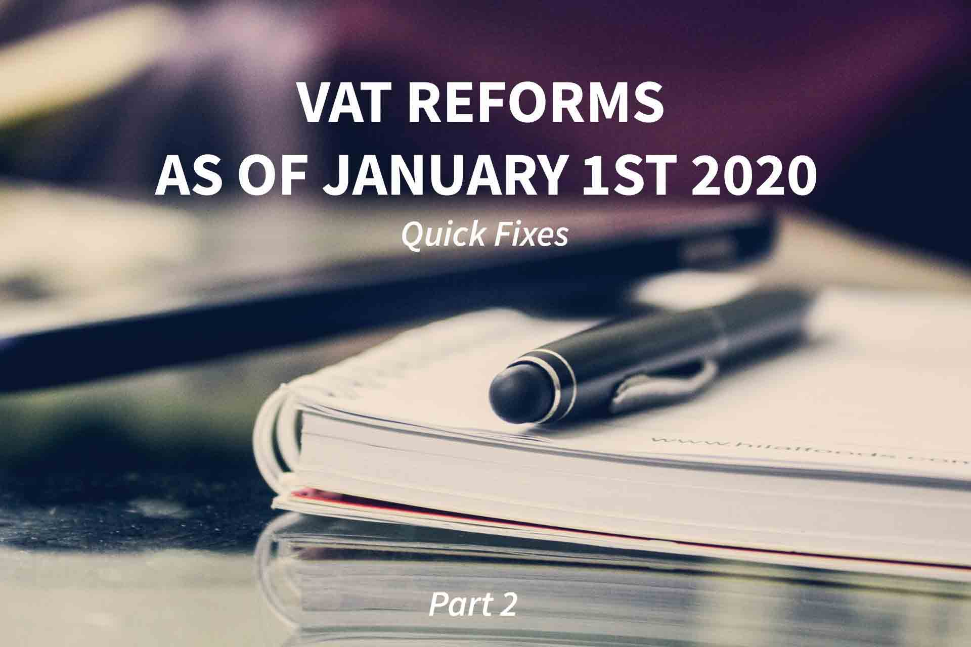 Quick Fixes: entry into force of VAT reforms on 1 January 2020 (2/2)