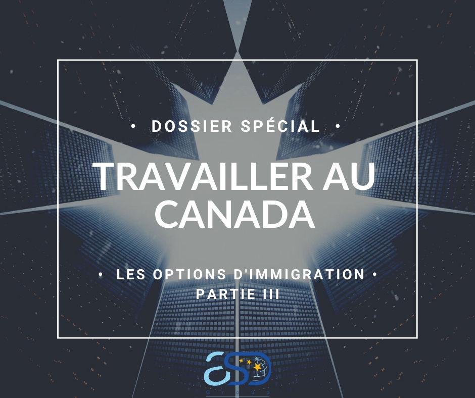 Travailler au Canada : les Programmes Provinciaux