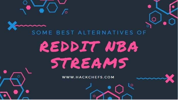 Reddit NBA Streams Shutdown - Alternatives of r/nbastreams Subreddit