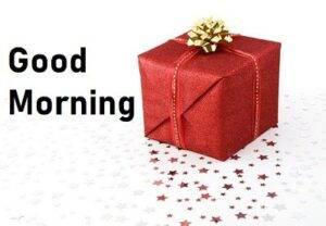 good morning images with gift