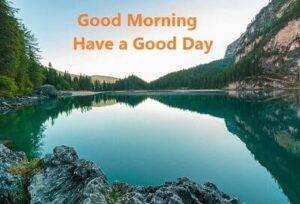 good morning lake pic