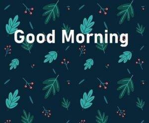 good morning pic 2021