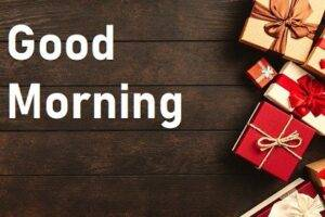 good morning pic gifts