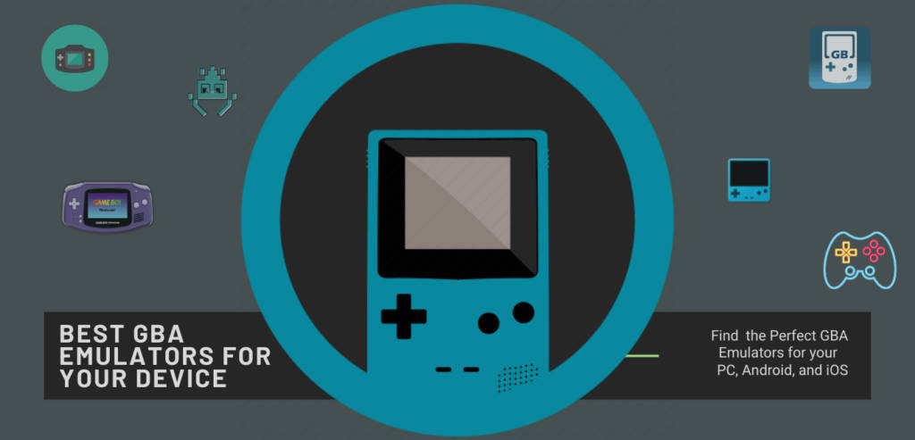 GBA Emulators for pc, android, and iOS