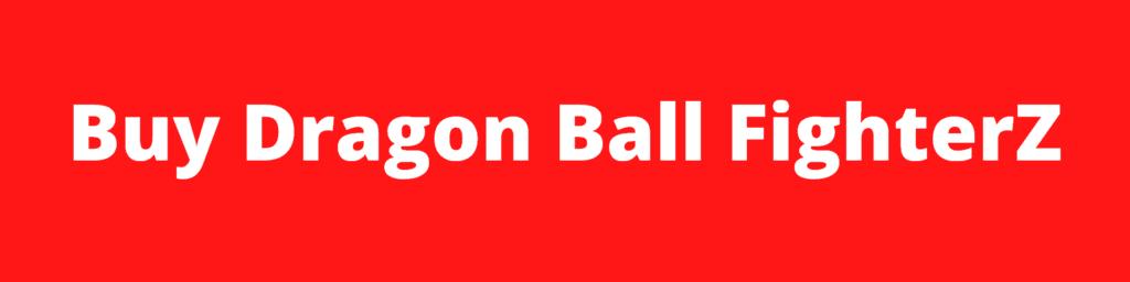 Buy dragon ball fighter z