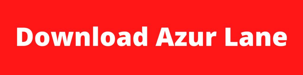 Download Azur Lane