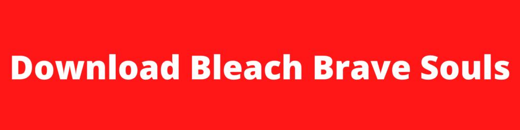 Download Bleach brave soul