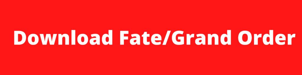 Download Fate/Grand Order
