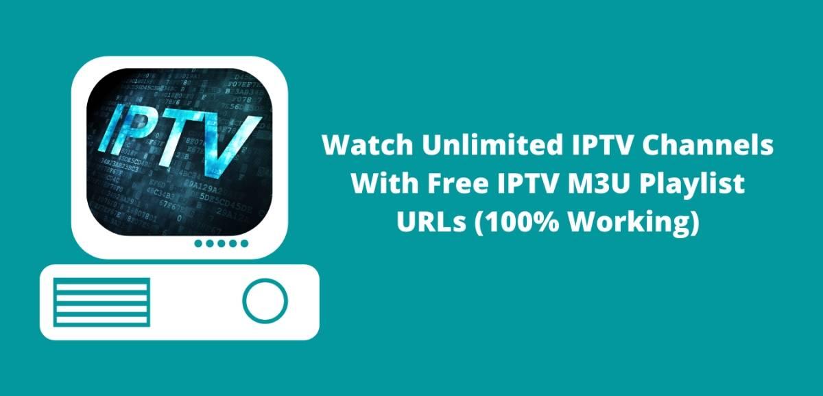 Free-IPTV-M3U-Playlist-URLs-100-Working-