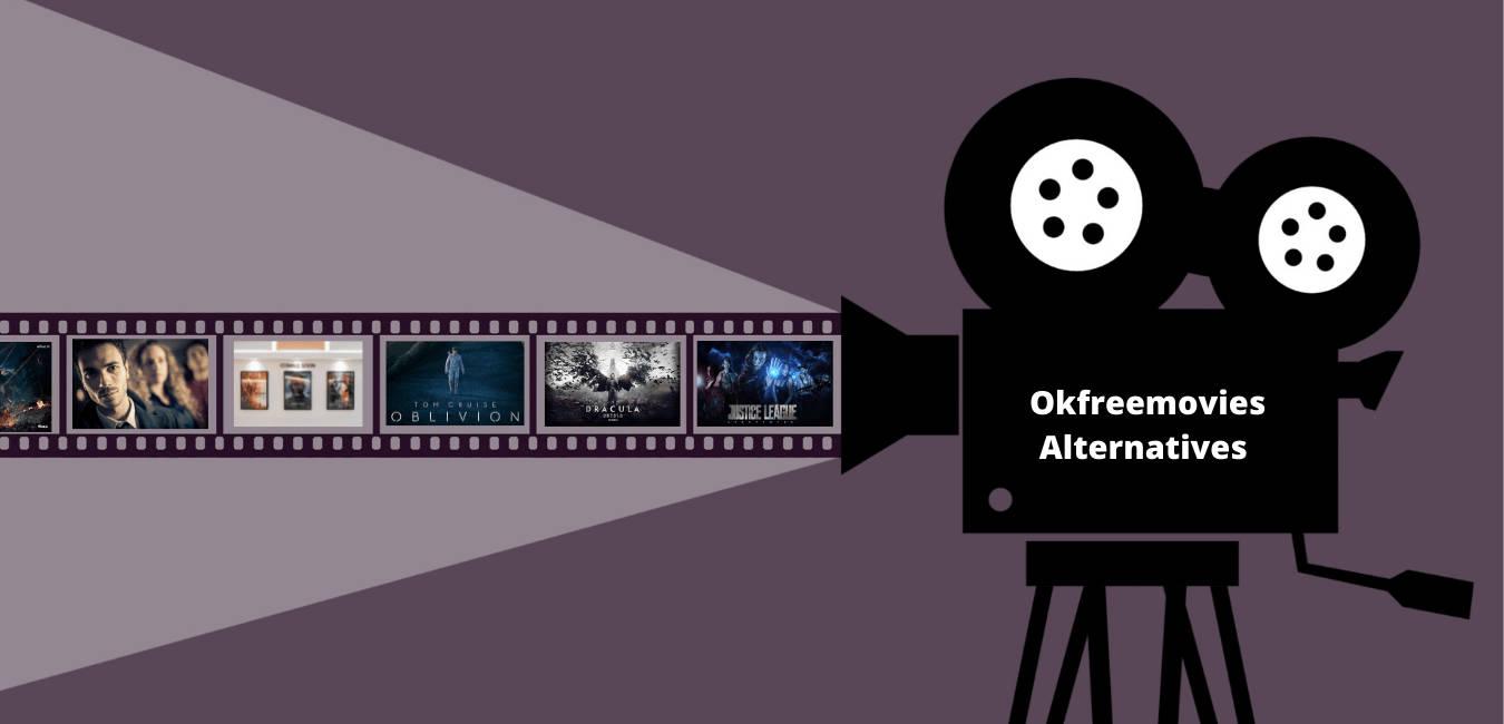 Okfreemovies Alternatives