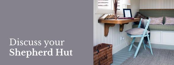Discuss your Shepherd Hut