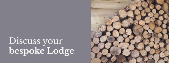 Discuss your Woodland Lodge
