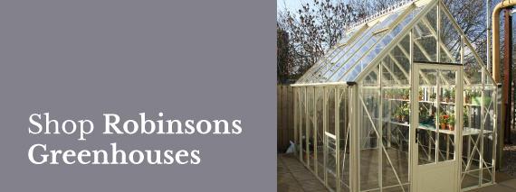 Shop Robinsons Greenhouses