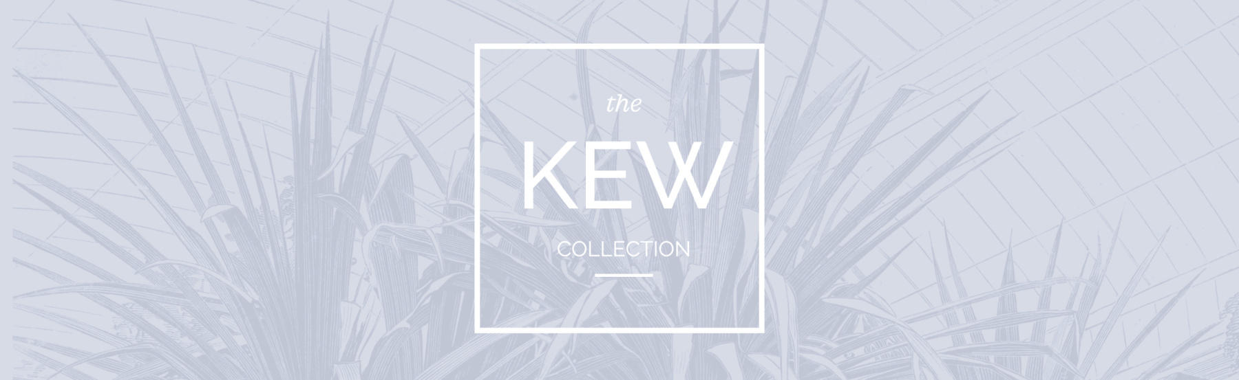 The Kew Collection exclusive to Malvern Garden Buildings
