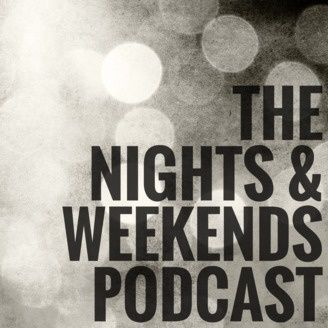 This is the cover art for The Nights and Weekends Podcast
