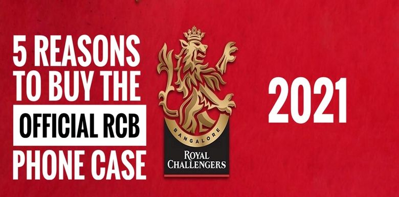 RCB Fans – 5 Reasons To Buy The Official RCB Phone Case
