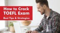 Tips to Crack TOEFL Exam