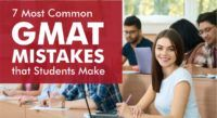 7 Most Common GMAT Mistakes