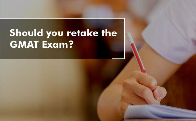 Should you retake the GMAT Exam?