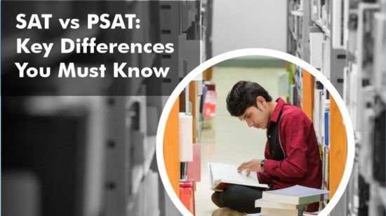 SAT vs PSAT: Key Differences You Must Know