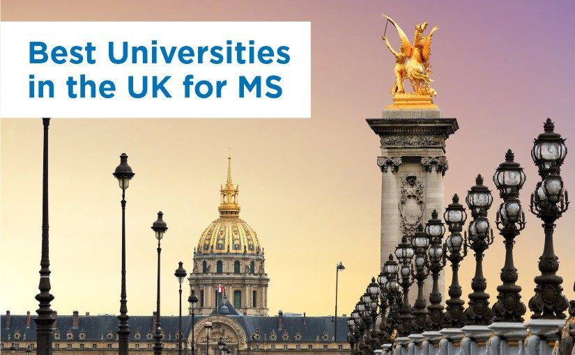 Best Universities in the UK for MS