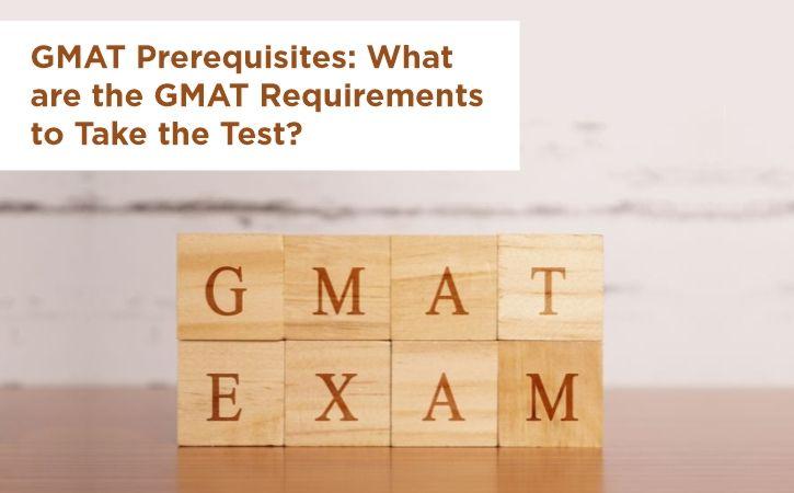 GMAT Prerequisites