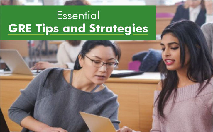 Essential GRE Tips and Strategies