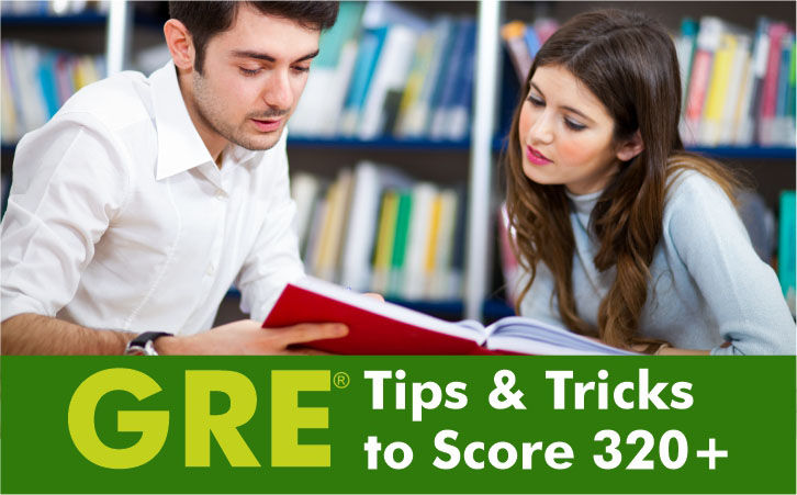 GRE Tips & Tricks to Score 320+
