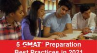 5 GMAT Preparation Best Practices in 2021