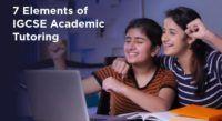 7 Elements of IGCSE Academic Tutoring