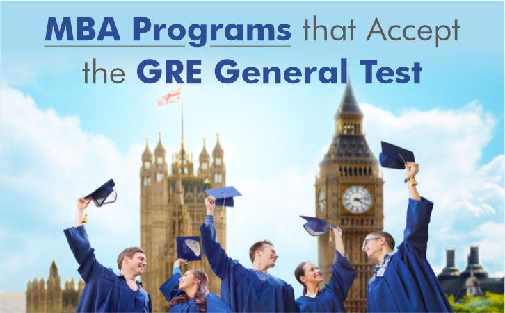 MBA Programs that Accept the GRE® General Test