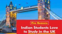 Five Reasons Indian Students Love to Study in the UK