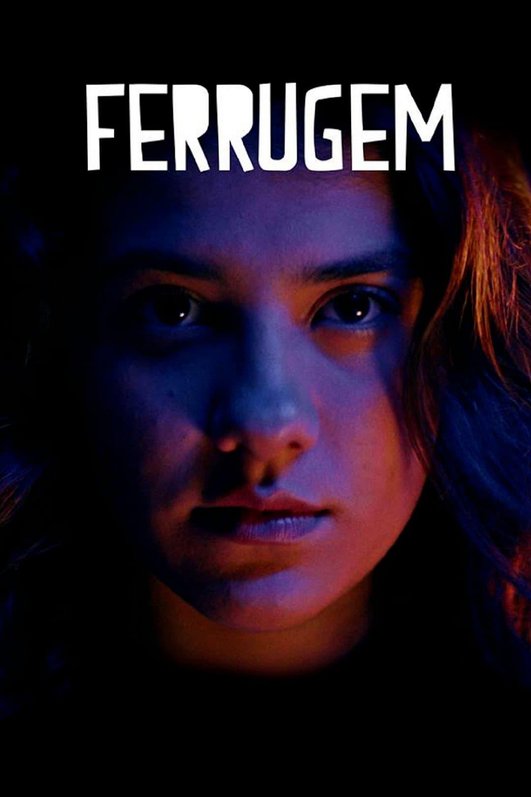 Ferrugem filme 2018