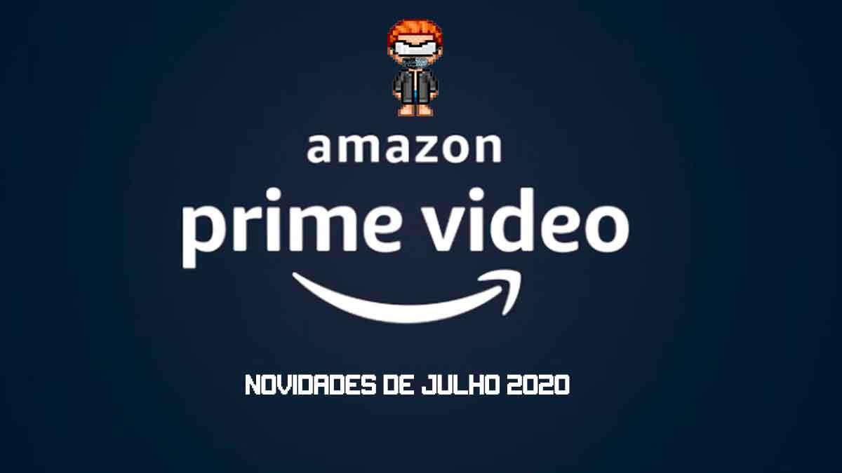 Amazon Prime Video: Confira as novidades de Julho