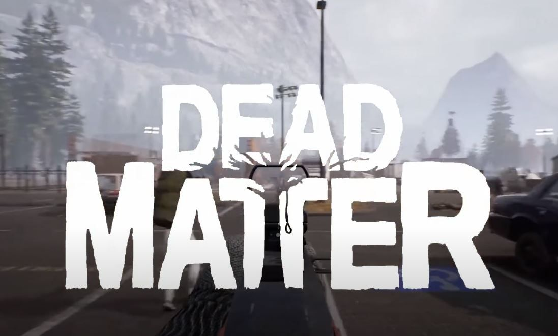 O que esperar do jogo Dead Matter?