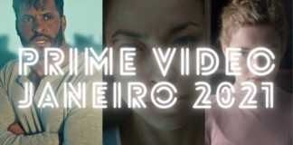 Prime Video: Confira as novidades de janeiro
