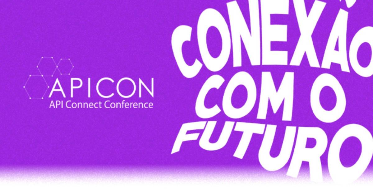 API Connect Conference (APICON) – Confira os Destaques do Evento