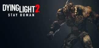 Dying Light 2 Stay Humam novo trailer focado nos monstros