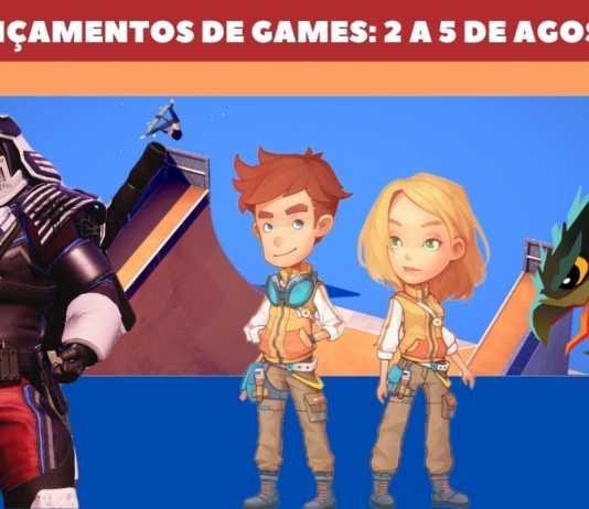 Lançamentos de games: 2 a 5 de agosto